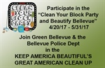 "Join Green Bellevue & the Bellevue Police Department in the ""Great American Clean Up"