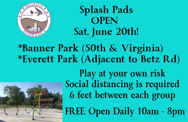 City of Bellevue Splash Pads to Open on Saturday, June 20th