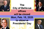 Bellevue City Offices and Library Closed on Monday, February 15th in Observance of Presidents Day!